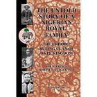 Untold Story of a Nigerian Royal Family 9780595670703 by Joseph O. Asagba