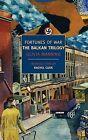Fortunes of War: The Balkan Trilogy by Olivia Manning (Paperback / softback)