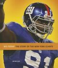 The Story of the New York Giants by Jim Whiting (Hardback, 2013)