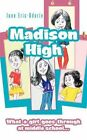 Madison High What a Girl Goes Through at Middle School... by June Eric-udorie