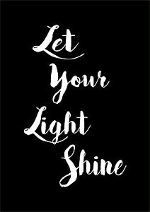 Let Your Light Shine Inspiring Motivational Quote Typographic Word