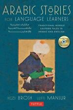 Arabic Stories for Language Learners : Traditional Middle Eastern Tales in Arabic and English by Hezi Brosh and Lutfi Mansur (2013, Paperback, Bilingual)