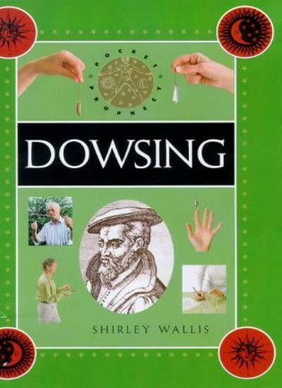 Pocket Prophecy - Dowsing By Shirley Wallis