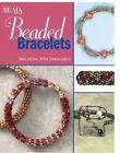 Beaded Bracelets: Make & Wear 25 Fast, Fabulous Projects by Kalmbach Publishing Co ,U.S.(Paperback / softback)