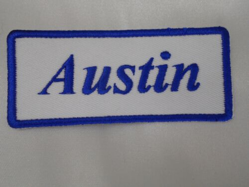 IRON ON NAME PATCH 1-1//2  X3-1//2 AUSTIN  NEW EMBROIDERED  SEW