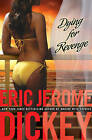 Dying for Revenge by Eric Jerome Dickey (Paperback, 2009)