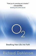 O2: Breathing New Life into Faith ConversantLife.com