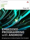 Embedded Programming with Android: Bringing Up an Android System from Scratch by Roger Ye (Paperback, 2015)