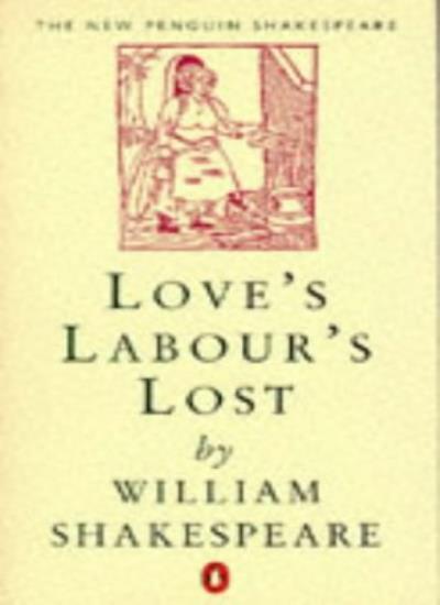 Love's Labour's Lost (New Penguin Shakespeare) By William Shakespeare, John Ker