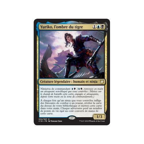 l/'ombre du tigre Commander 2018 n°52 NM MTG Magic Français Yuriko