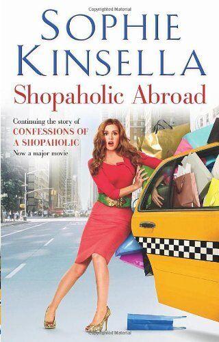 1 of 1 - Shopaholic Abroad: (Shopaholic Book 2) By  Sophie Kinsella. 9780552775687