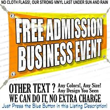 Free Admission Business Event Custom Vinyl Banner Personalized Outdoors Sign