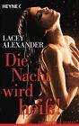 Die Nacht wird heiß! von Lacey Alexander (2013, Taschenbuch)