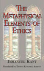 The Metaphysical Elements of Ethics by Immanuel Kant (Paperback / softback, 2008)