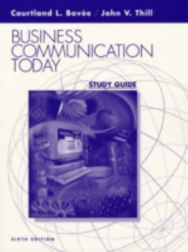Business Communication Today by Bovee, Courtland L.