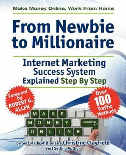 Make Money Online. Work from Home. from Newbie to Millionaire. an Internet... 2