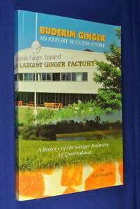 BUDERIM-GINGER-John-Hogarth-A-HISTORY-OF-THE-QUEENSLAND-GINGER-INDUSTRY-Book
