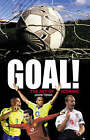 Goal!: The Art of Scoring by Jason Tomas (Hardback, 2004)