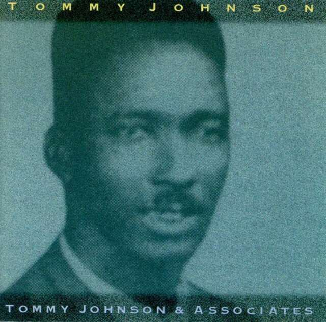 Tommy Johnson-Tommy Johnson and Associates CD   New