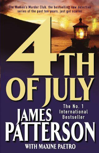 4th July,James Patterson With Maxine Paetro
