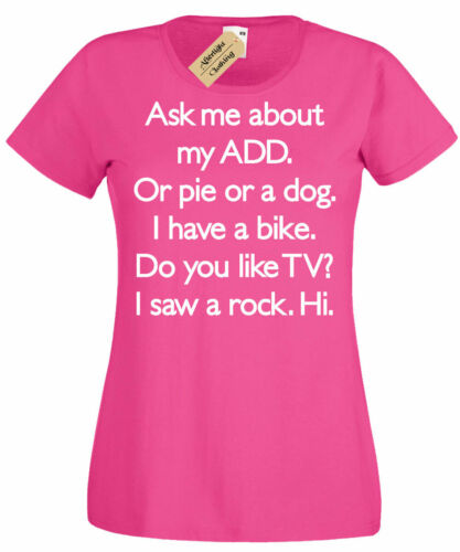 Womens Ask Me About My ADD Or Dog Funny ADHD Humor T Shirt ladies top gift