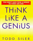 Think Like a Genius by Todd Siler (Hardback, 1997)