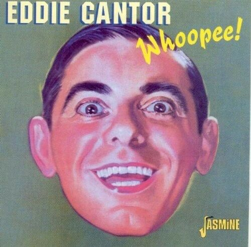 1 of 1 - Eddie Cantor - Whoopee [New CD]
