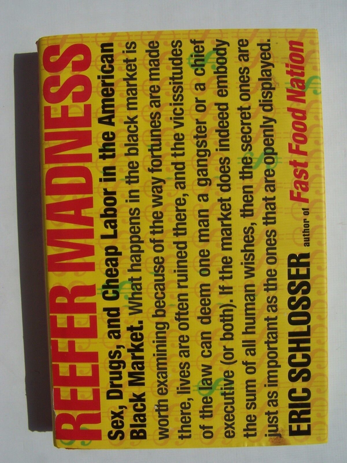 Reefer Madness Sex Drugs and Cheap Labor in the America