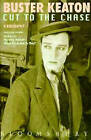 Buster Keaton: Cut to the Chase by Marion Meade (Hardback, 1996)