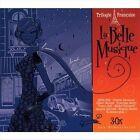 Trilogie Francaise: La Belle Musique by Various Artists (CD, Sep-2008, 3 Discs, Music Brokers)