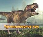 Tyrannosaurus Rex by Daniel Nunn (Hardback, 2014)