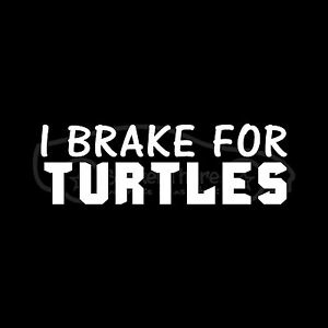 I-BRAKE-FOR-TURTLES-Sticker-Car-Truck-Decal-Cute-Animal-Gift-Tortoise-Slow-Love