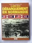 6 JUIN 1944 DEBARQUEMENT EN NORMANDIE PAR GENERAL JEAN COMPAGNON - OUEST FRANCE