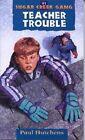 Teacher Trouble by Paul Hutchens (Paperback)