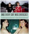 And Every Day Was Overcast by Paul Kwiatkowski (Paperback / softback, 2013)