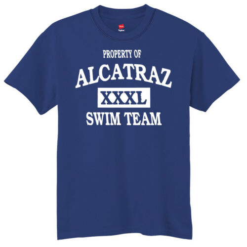 ------- - Laugh Funny Humor - Property Of Alcatraz Swim Team Men/'s T-Shirt