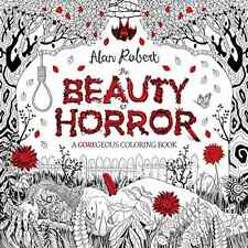 The Beauty of Horror: A GOREgeous Coloring Book Adults Kids Fun Art Therapy NEW
