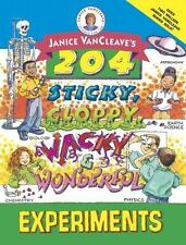Janice VanCleave's 204 Sticky, Gloppy, Wacky and Wonderful Experiments-ExLibrary