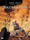 Der große Tote 04 von Vincent Mallié und Regis Loisel (2013, Gebundene Ausgabe)