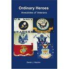 Ordinary Heroes: Anecdotes of Veterans by Sarah J Nachin (Paperback / softback, 2001)