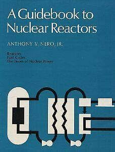 Guidebook to Nuclear Reactors - Hardback - Good Condition