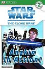 Star Wars Clone Wars  Anakin in Action! by Simon Beecroft (Paperback, 2008)