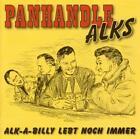 Alk-A-Billy Lebt Noch Immer von Panhandle Alks (2011)