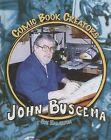 John Buscema by Sue Hamilton (Hardback, 2006)