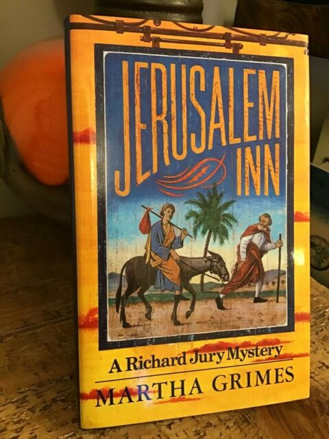 1st EDITION Jerusalem Inn by Martha Grimes 1987 First Hardback Book Richard Jury