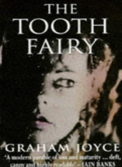 The Tooth Fairy By Graham Joyce. 9780451184351
