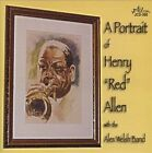 """A Portrait of Henry """"Red"""" Allen with the Alex Welsh Band by Henry """"Red"""" Allen/The Alex Welsh Band (CD, Jul-2012, Jazzology)"""