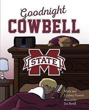 Goodnight Cowbell by Lindsey Prewitt and Mark Prewitt (2016, Hardcover)