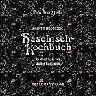 Melzer's legendäres Haschisch-Kochbuch von Hans-Georg Behr (2016, Gebundene Ausgabe)