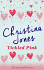 Tickled Pink by Christina Jones (Paperback, 2015)